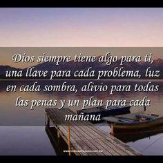 Dios siempre tiene algo para ti...