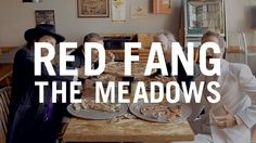 Red Fang - The Meadows [OFFICIAL MUSIC VIDEO] (Scion AV)