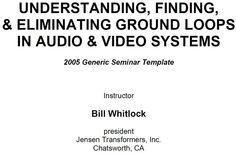 Understanding, Finding, & Eliminating Ground Loops