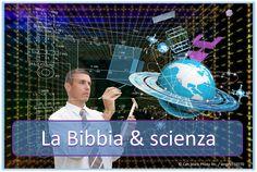 La Bibbia è d'accordo con la scienza moderna, o la Bibbia contiene errori scientifici? Consideriamo alcuni esempi:  http://www.jw.org/it/cosa-dice-la-Bibbia/domande/scienza-e-bibbia/ (Does the Bible agree with modern science, or does the Bible contain scientific errors? Consider a few examples.)