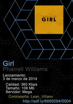 #PharrellWilliams - #GIRL  Tracklist:   1. #MarilynMonroe  2. Brand New (Feat. #JustinTimberlake)  3. #Hunter  4. #Gush  5. #Happy  6. Come Get It Ba  7. Gust Of Wind (Feat. #DaftPunk)  8. Lost #Queen  9. Know Who You Are (Feat. #AliciaKeys)  10. It Girl   adf.ly/6695094/0004