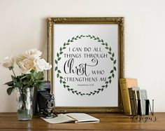 Instant Download    Printable Art I can do all things through Christ who strengthens me Philippians 4:13 High Resolution 8x10 Wall Art No