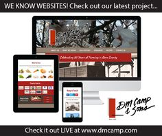 We know websites! DM Camp & Sons asked us to create a website that was responsive and appealing. Check it out: http://mc-solutions.com/portfolio/by-client/d-m-camp-sons/