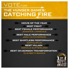 Cast your vote for The Hunger Games: #CatchingFire at the MTV #MovieAwards! - http://hungrgam.es/mma14