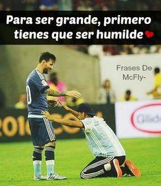 Para Ser Grande Primero Tienes Que Ser Humilde #futboldemujeres