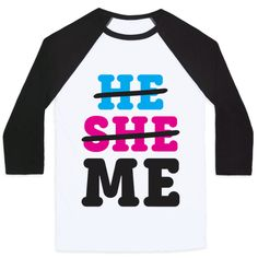 "We are not defined by our genders or pronouns. This non binary, gender identity design features the text ""He She Me"" with he and she crossed out. Perfect for non binary gender identity, genderqueer, transgender, LGBT pride, transgender pride, non binary pride, and crushing gender stereotypes!"