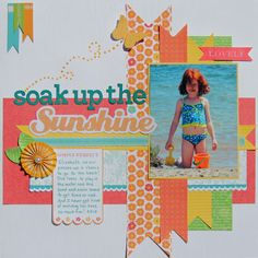 soak up the sunshine birdsofafeather summer scrapbook layout