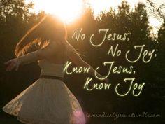 Know Jesus Know Joy