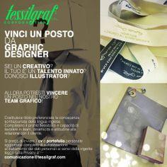 inviaci il tuo PORTFOLIO  e CV a: comunicazione@tessilgraf.com  POTRESTI VINCERE UN POSTO NEL NOSTRO TEAM GRAFICO! #tessilgraf #fashionbranding #branding #hangtags #labels