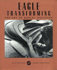 Eagle Transforming: The Art of Robert Davidson by Robert Davidson, Haida artist
