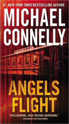 Angels Flight (Harry Bosch Series #6)  by Michael Connelly