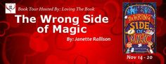 Blog Tour Stop for The Wrong Side of Magic by Janette Rallison with Interview and Giveaway