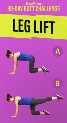 Here's how to do a leg lift: | Take BuzzFeed's 30-Day Best Butt Ever Challenge - BuzzFeed News