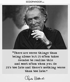 Poet Quotes, Philosophy Quotes, Life Quotes, Charles Bukowski Quotes Love, Emily Dickinson Quotes, Perspective Quotes, Celebration Quotes, Greek Quotes, Be Yourself Quotes