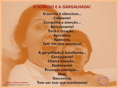 Poesias, Contos e Crônicas: O SORRISO E A GARGALHADA