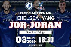 Prediksi Bola Chelsea Vs Crystal Palace 3 Oktober 2020 The Eagles, Crystal Palace, Leeds, Manchester United, Real Madrid, Roman, Chelsea, Crystals, Borussia Dortmund