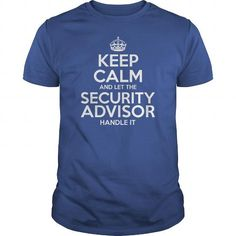 Awesome Tee For Security Advisor T-Shirts, Hoodies (22.99$ ==► Order Here!)