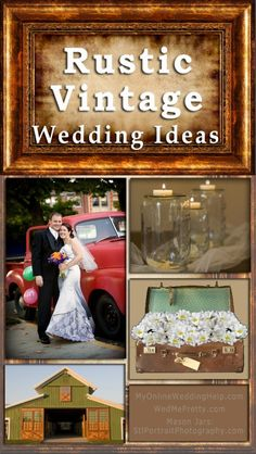 Rustic vintage wedding ideas.