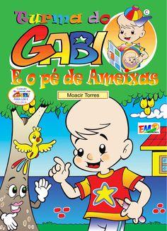 Turma do Gabi e o Pé de Ameixas - Ler e Colorir Autor: Moacir Torres