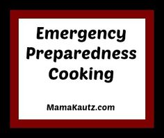 Cooking in an emergency