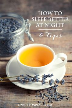 6 easy tips on how to sleep better at night. Falling asleep can be so frustrating! Here are six ways to make the process less stressful. Café Chocolate, Lavender Tea, Cuppa Tea, Tea Benefits, My Cup Of Tea, High Tea, Drinking Tea, Afternoon Tea, Tea Time