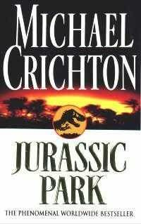 Jurassic Park (1990)  (The first book in the Jurassic Park series)  A novel by Michael Crichton