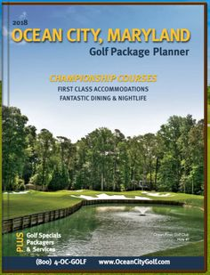 2018 Ocean City MD Golf Package Planner is now available. Golf Specials, Ocean Pines, Ocean City Md, Night Life, Vacation, Cool Stuff, Vacations, Holidays Music, Holidays