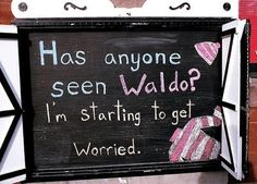 Has anyone seen Waldo I'm starting to get worried Reading Pictures, Wheres Waldo, Im Crazy, Image Sharing, Love Book, Make You Smile, Amazing Art, No Worries, Pop Culture