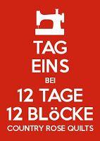 Freies Muster - Free Pattern - 12 days, 12 blocks Foundation Paper Piecing/Nähen auf Papier mit der Maschine 12 Blöcke je 12 cm - jeden Tag schaffbar! (Free for 15 days)