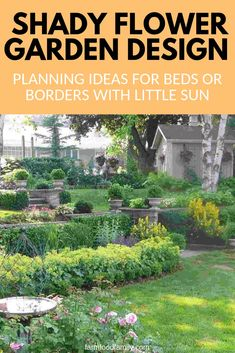 By following these shade garden design tips you will soon be enjoying your own colorful shady flower garden filled with thriving shade loving flowers #shadegarden #flowergarden #farmfoodfamily