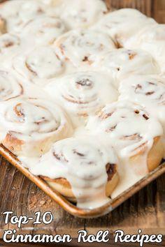 Top-10 Cinnamon Roll Recipes - RecipePorn
