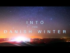 INTO THE DANISH WINTER - time-lapse 4K Ultra HD - Denmark 2016