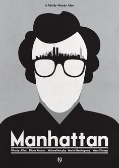 Directed by Woody Allen. With Woody Allen, Diane Keaton, Mariel Hemingway, Michael Murphy. The life of a divorced television writer dating a teenage girl is further complicated when he falls in love with his best friend's mistress. Minimal Movie Posters, Cinema Posters, Pop Posters, Gay Couple, Alternative Movie Posters, Poster S, Film Serie, Minimalist Poster, True Stories