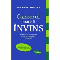 Cancerul poate fi invins (ed. Suzanne Somers, Cancer, Chart, Reading, Fitness, Books, Libros, Book, Reading Books