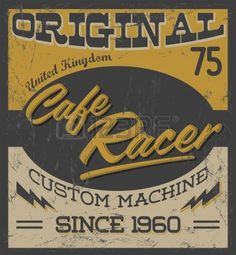 cafe racer - vintage motorcycle design - vector lettering - shirt print - Grunge texture can be easily removed Stock Vector - 25465935