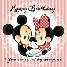 happy birthday from mickey minnie quotes mouse Happy Birthday Mickey Mouse, Happy Birthday Greetings Friends, Happy Birthday For Him, Happy Birthday Best Friend, Happy Birthday Messages, Happy Birthday Quotes, 50 Birthday, Happy Quotes, Birthday Ideas