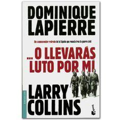 Libro ...O llevarás luto por mí  -  Larry Collins - Grupo Planeta  http://www.librosyeditores.com/tiendalemoine/3490-o-llevaras-luto-por-mi-9788408003656.html  Editores y distribuidores