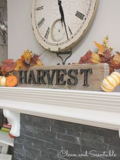 Fall and Thanksgiving Mantel  with lots of other fall decorating ideas for your home.  // via Clean and Scentsible Autumn Decorating, Fall Signs, Hello Autumn, Fall Harvest, Harvest Time, Happy Fall Y'all, Fall Diy, Fall Wreaths, Autumn Home