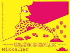 Mikkeller Blondeaux | BeerPulse. Delicious Belgian Blond ale brewed with raspberries and then aged in Sauternes barrels. Fruity yet complex.