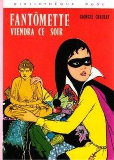 Couverture de Fantômette viendra ce soir Venus, Crime, Lectures, Book Illustration, Alter, Childhood Memories, Childrens Books, My Books, Disney Characters