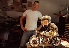 Here's guy who rides a vintage Harley, works in a barn and makes demonstrative little puppets for a living.