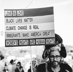 Love is love / Black lives matter / Climate change is real / Immigrants make America great / Women's Refugees, Power Walking, Protest Signs, Equal Rights, Women's Rights, Human Rights Activists, Power To The People, Intersectional Feminism, Faith In Humanity