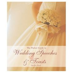 The Pocket Guide to Wedding Speeches