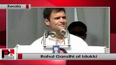 Congress Vice President Rahul Gandhi addressed an election rally at Idukki in Kerala.