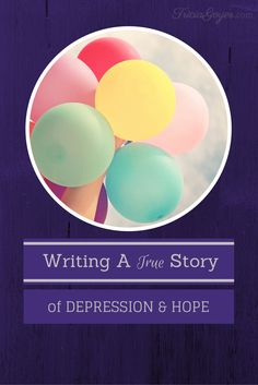 For many years I didn't understand the pain of depression…and then I had an opportunity to write an amazing story of a seventeen-year-old girl.