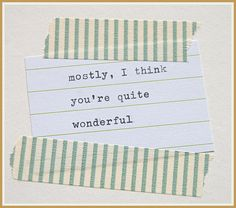 simple quotes and washi tape  -Custom Comforts