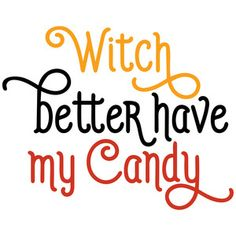Silhouette Design Store: witch better have my candy