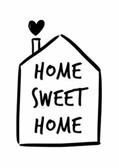 Home sweet home met huisje - Spreukenkaarten Te vinden op: https://www.kaartje2go.nl/spreukenkaarten