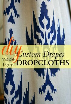 DIY Stenciled Custom Drapes made from Dropcloth