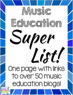 Amazing list! This page has links to over 50 music education blogs and they're grouped by specialty (Orff, Kodaly, general) and age range (elementary vs. secondary). Absolutely going to bookmark this page!